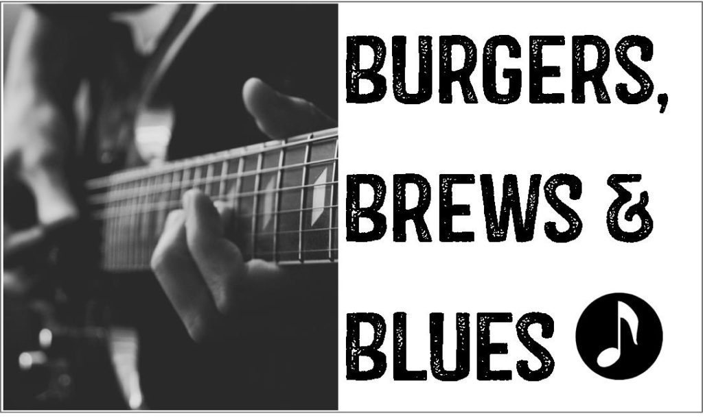 Burgers, Brews, & Blues